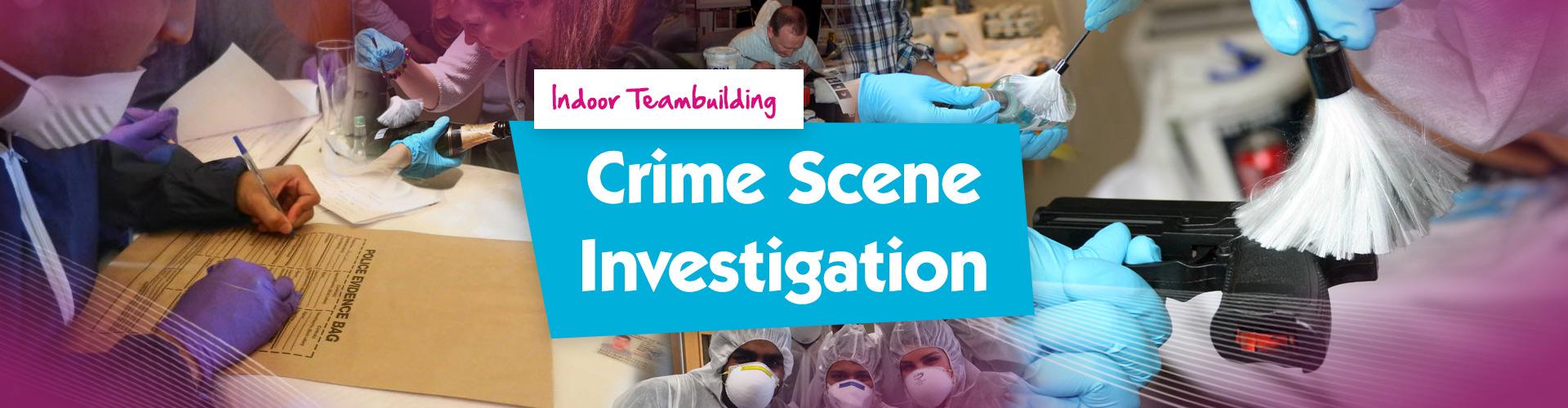 Crime Scene Investigation Team Building